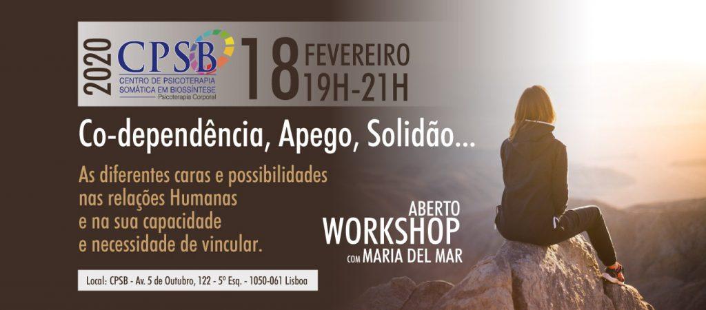 Workshop - Co-dependência, Apego, Solidão...