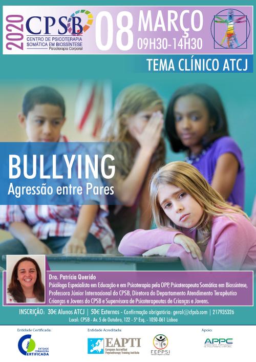 Workshop - Bullying, Agressão entre Pares